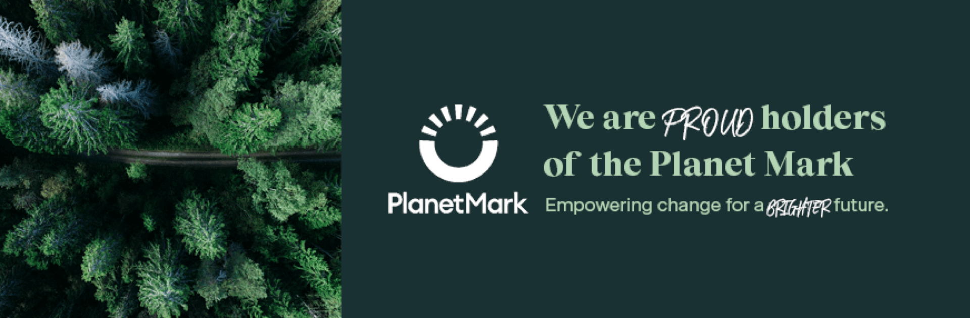Proud Holders of PlanetMark